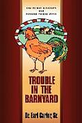 Trouble in the Barnyard