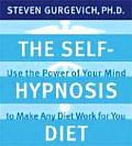 Self Hypnosis Diet Use the Power of Your Mind to Make Any Diet Work for You With 6 Page Study Guide