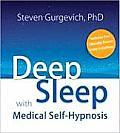 Deep Sleep with Medical Self Hypnosis