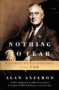 Nothing To Fear Lessons In Leadership