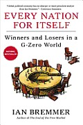 Every Nation for Itself Winners & Losers in A G Zero World