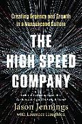 High Speed Company Creating Urgency & Growth in a Nanosecond Culture