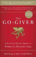 Go Giver reissue A Little Story About a Powerful Business Idea