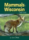 Mammals of Wisconsin Field Guide