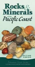Rocks & Minerals of the Pacific Coast