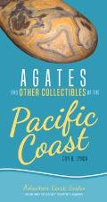 Agates & Other Collectibles of the Pacific Coast