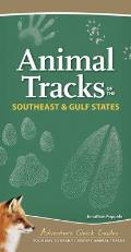 Animal Tracks of the Southeast & Gulf States: Your Way to Easily Identify Animal Tracks