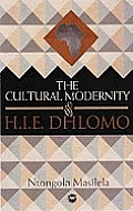 Cultural Modernity of H.I.e. Dhlomo (07 Edition)