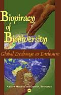 Biopiracy of Biodiversity Global Exchange as Enclosure