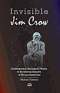 Invisible Jim Crow (11 Edition)