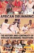 The Continuity of African Drumming Traditions