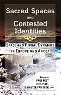 Sacred Spaces and Contested Identities