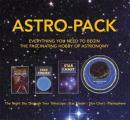 Astro Pack Everything You Need to Begin the Fascinating Hobby of Astronomy
