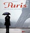 Paris City Of Lights & Fascination