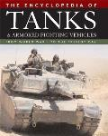 Encyclopedia of Tanks & Armored Fighting Vehicles From World War I to the Present Day