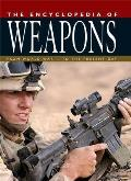Encyclopedia of Weapons From World War II to the Present Day