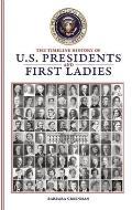 Timeline History of U S Presidents & First Ladies