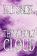 The Purple Cloud by M. P. Shiel, Fiction, Literary, Horror