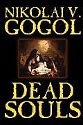 Dead Souls by Nikolai Gogol, Fiction, Classics