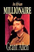 An African Millionaire by Grant Allen, Fiction, Mystery & Detective