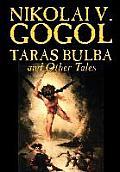 Taras Bulba and Other Tales by Nikolai V. Gogol, Fiction, Classics