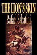 The Lion's Skin by Rafael Sabatini, Fiction