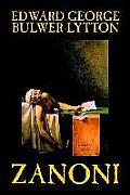 Zanoni by Edward George Lytton Bulwer-Lytton, Fiction, Occult & Supernatural