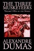 Three Musketeers Volume 1 Men Of The Sword