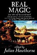 Real Magic, Edited by Julian Hawthorne, Fiction, Anthologies