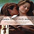 Women Loving Women Appreciating & Exploring the Beauty of Erotic Female Encounters