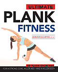 Ultimate Plank Fitness For a Strong Core Killer Abs & a Killer Body