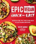 Epic Vegan Quick & Easy Simple One Pot & One Pan Plant Based Recipes