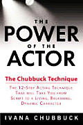 Power Of The Actor The Chubbuck Techni
