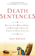 Death Sentences How Cliches Weasel Words