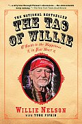 Tao of Willie A Guide to the Happiness in Your Heart
