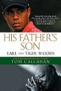 His Fathers Son Earl & Tiger Woods