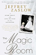 Magic Room A Story about the Love We Wish for Our Daughters
