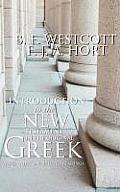Introduction to the New Testament in the Original Greek: With Notes on Selected Readings
