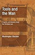 Tools and the Man: Property and Industry Under the Christian Law