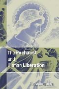 Eucharist and Human Liberation