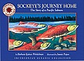 Sockeyes Journey Home The Story of a Pacific Salmon