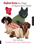 Stylish Knits for Dogs 30 Projects to Knit in a Weekend
