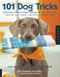 101 Dog Tricks Step By Step Activities to Engage Challenge & Bond with Your Dog