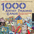 1000 Artist Trading Cards Innovative & Inspired Mixed Media ATCs