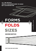 Forms Folds & Sizes All the Details Graphic Designers Need to Know But Can Never Find