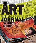 Art Journal Workshop Break Through Explore & Make It Your Own