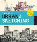 Art of Urban Sketching Drawing on Location Around the World