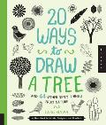 20 Ways to Draw a Tree & 44 Other Nifty Things from Nature A Sketchbook for Artists Designers & Doodlers