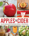 Apples to Cider How to Make Sweet & Hard Cider at Home