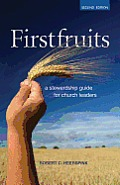 Firstfruits: A Stewardship Guide for Church Leaders